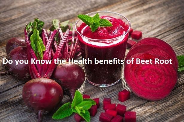 Do you know the Health Benefits of Beet Root?