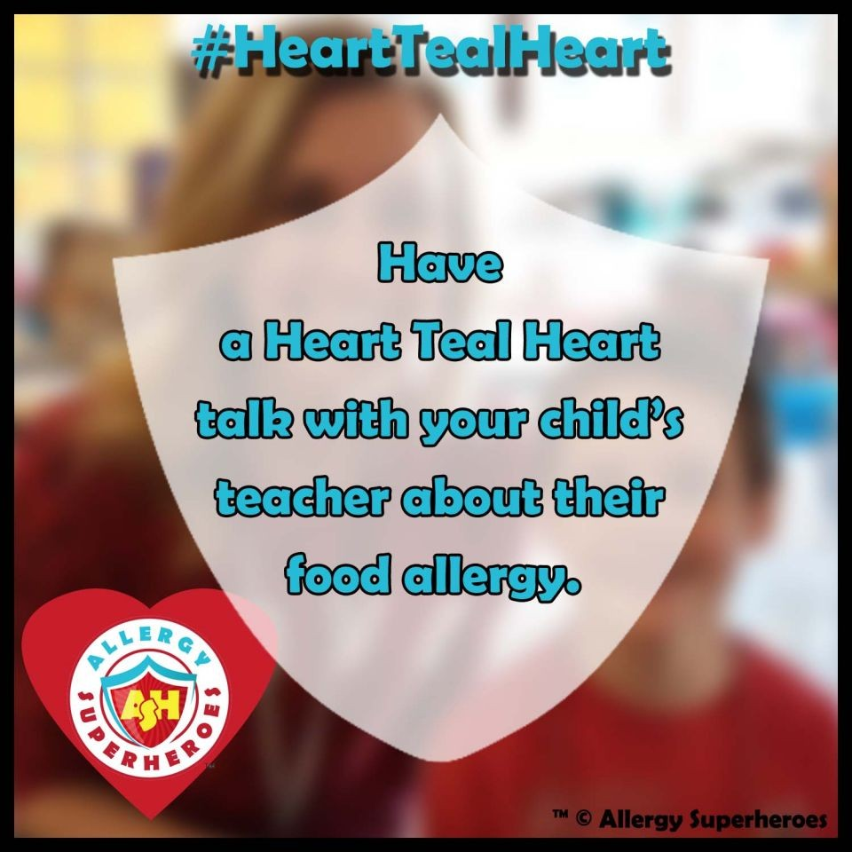 Have a #HeartTealHeart Talk about Food Allergies at School
