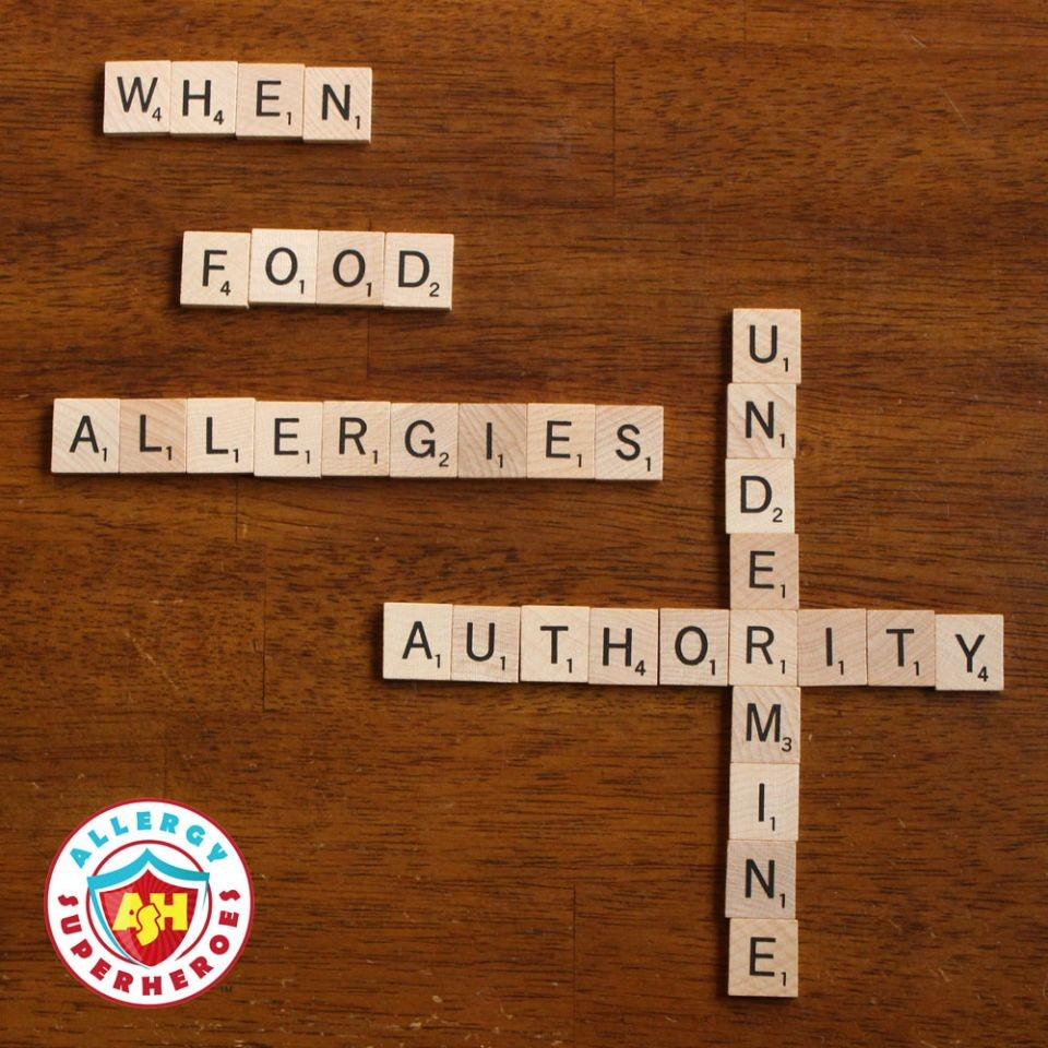 When Food Allergies Undermine Authority