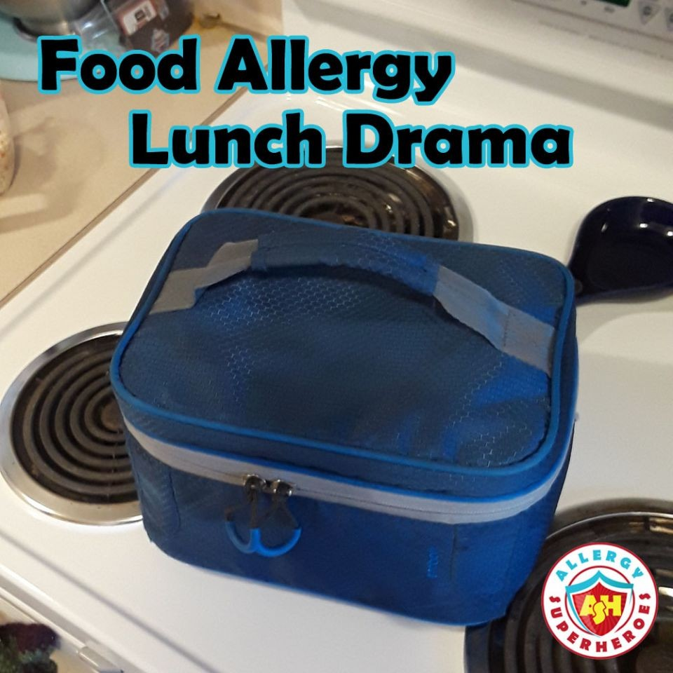 Food Allergy Lunch Drama before breakfast