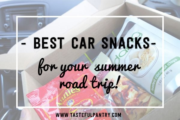 Best Snacks for a Summer Road Trip