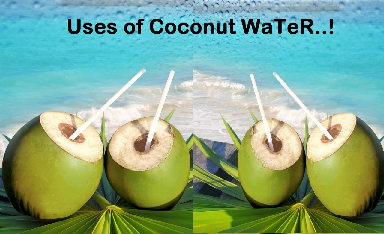 Do you know the uses of coconut water?
