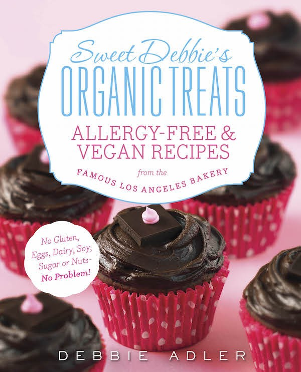 Make life a little sweeter with Sweet Debbie's Organic Treats: Allergy-free & Vegan Recipes!