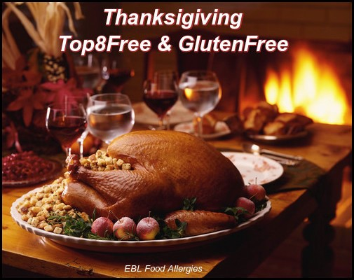 The Allergy Friendly Thanksgiving - Gluten & Top8 FREE