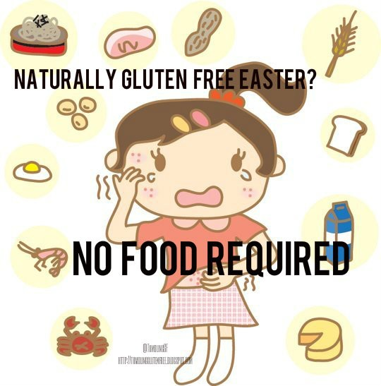 Easter Foods, Easter Freely: Gluten-Free? Or Just Fear-Free