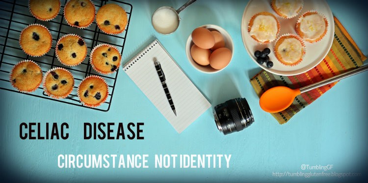 Celiac Disease: It's Not an Identity, It's a Circumstance
