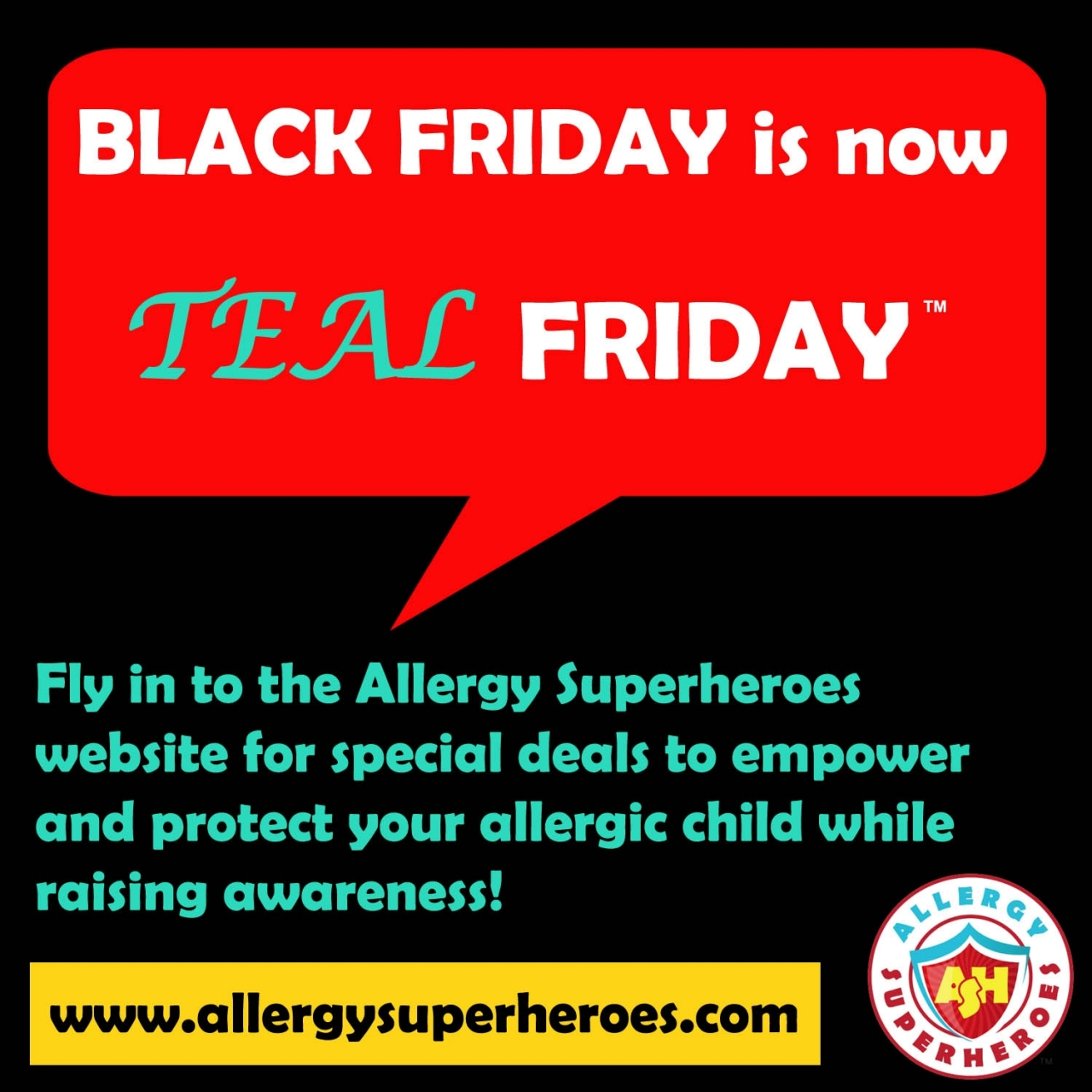 11 Black Friday is now Teal Friday Word Bubble by food Allergy Superheroes.jpg