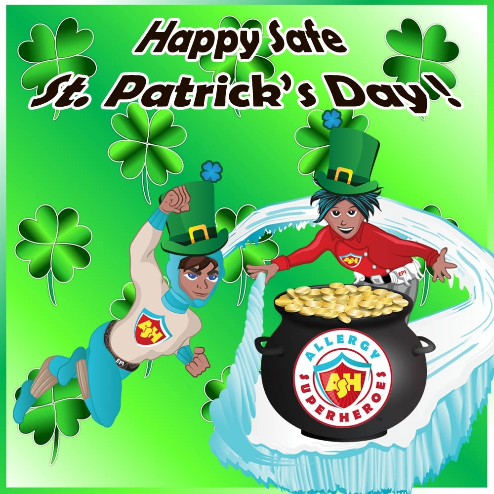 Happy Safe St. Patrick's Day by food Allergy Superheroes.jpg