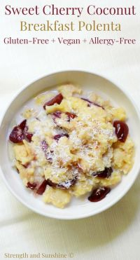 Sweet Cherry Coconut Breakfast Polenta (Gluten-Free, Vegan, Allergy-Free)