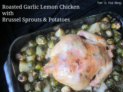Roasted Garlic Lemon Chicken with Potatoes & Brussel Sprouts (Top 8 Free)