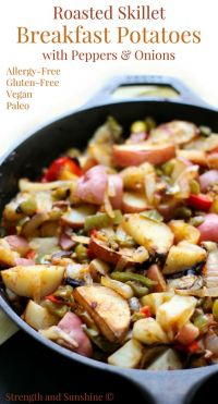 Roasted Skillet Breakfast Potatoes with Peppers & Onions (Gluten-Free, Vegan, Paleo)