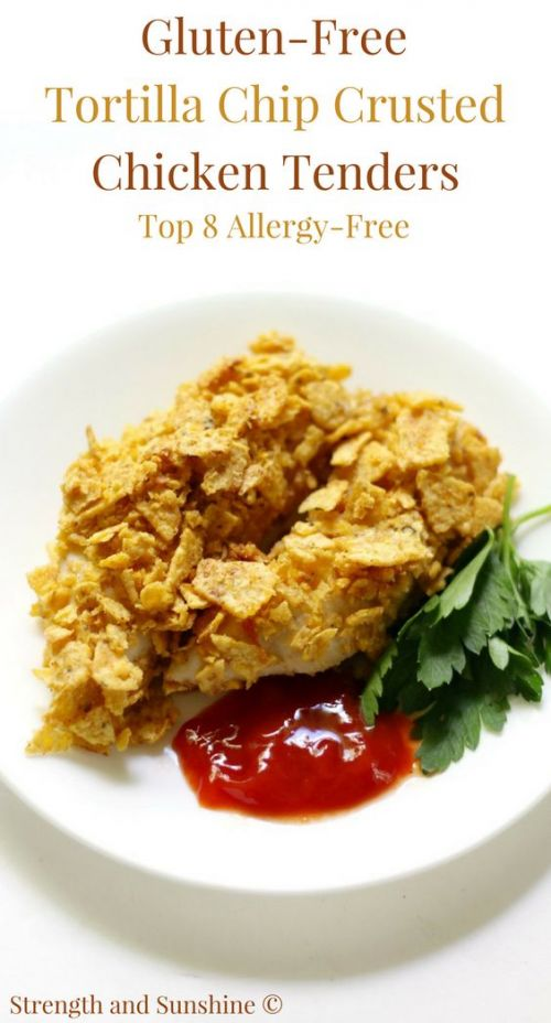 Gluten-Free Tortilla Chip Crusted Chicken Tenders (Allergy-Free)